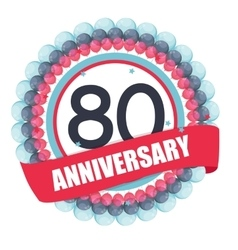Cute Template 80 Years Anniversary with Balloons vector