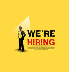 We are hiring concept design with businessman vector