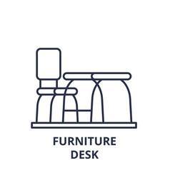 furniture desk line icon concept furniture desk vector image