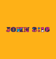John 316 concept word art vector