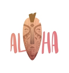 ALOHA lettering Mask statue carved polynesian vector image