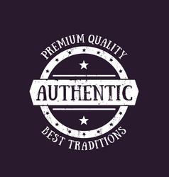 authentic vintage emblem badge label vector image