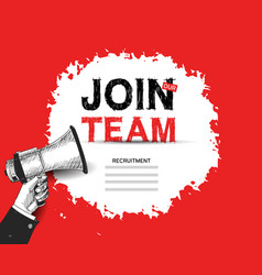 Join our team advertising sign with megaphone red vector