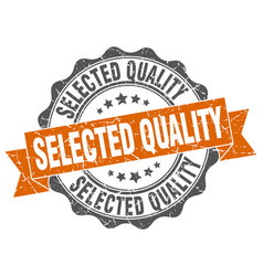 Selected quality stamp sign seal vector