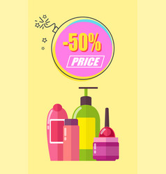 half of price for toiletry promotional poster vector image