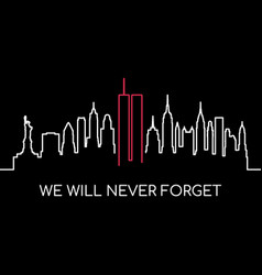 we will never forget memorial banner usa vector image