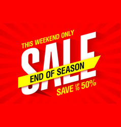 End of season weekend sale advertising banner vector