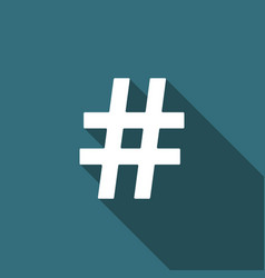 Hashtag icon with long shadow social media symbol vector
