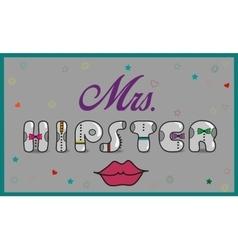 Mrs Hipster Vintage artistic font vector