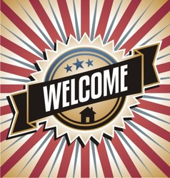 Welcome home vintage poster vector