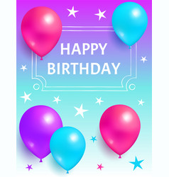 happy birthday background invitation card balloons vector image