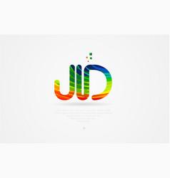 Jd j d rainbow colored alphabet letter logo vector