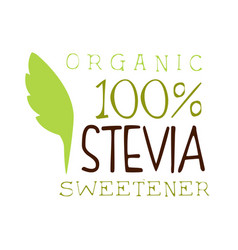 organic stevia sweetener logo healthy product vector image