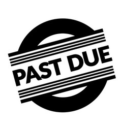 Past due stamp on white vector