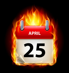 twenty-fifth april in calendar burning icon on vector image vector image