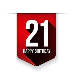 Twenty one years happy birthday ribbon vector