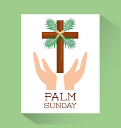 palm sunday hands with cross religious poster vector image