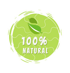 100 natural green eco label design round sticker vector image