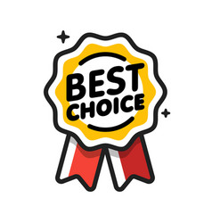 Best choice badge satisfaction and quarantined vector