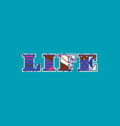 Life concept word art vector