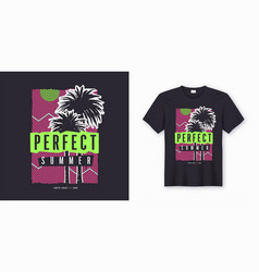 perfect summer stylish colorful t-shirt design vector image