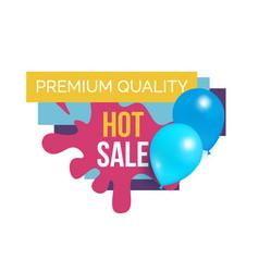 premium quality total sale hot price promo sticker vector image