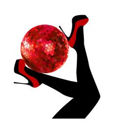 woman legs holding a disco ball vector image vector image