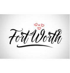 Fort worth city design typography with red heart vector