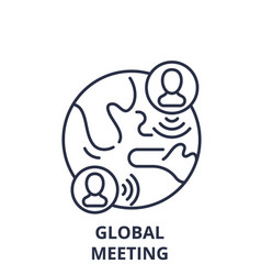 global meeting line icon concept global meeting vector image