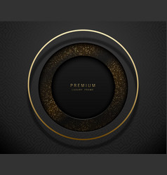 black and gold abstract round luxury frame vector image
