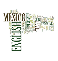 From hola to hello teach english in mexico text vector