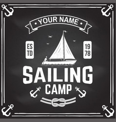 Sailing camp badge concept for shirt vector