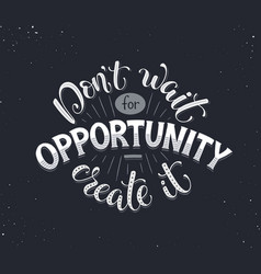 Motivational poster about opportunity vector