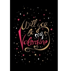 Will you be my Valentine card vector image vector image