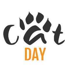 Cat day text feline footprint silhouette isolated vector