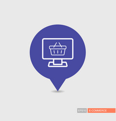 Computer display with shopping cart pin map icon vector