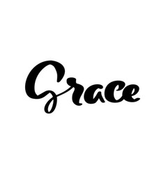 Hand drawn calligraphy lettering text grace vector