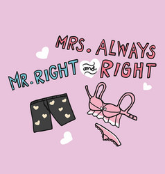 mr right and mrs always right word underwear vector image