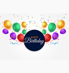 Realistic happy birthday colorful balloons vector