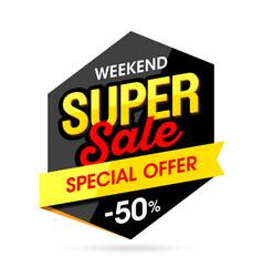 weekend super sale banner vector image vector image