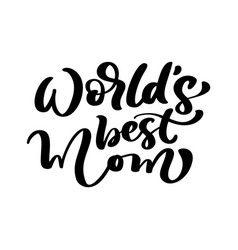 hand drawn calligraphy lettering text world vector image