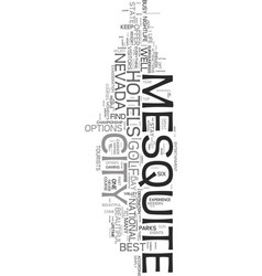 your guide to popular mesquite hotels text word vector image