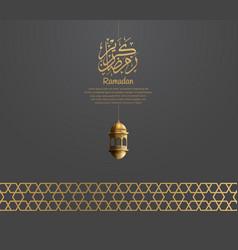 Ramadan design with calligraphy lantern vector