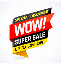 Wow super sale special discount banner vector