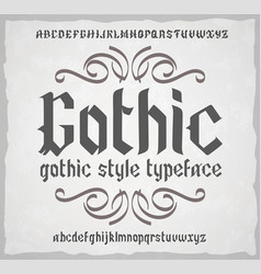 gothic style typeface old style font vector image