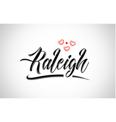 Raleigh city design typography with red heart vector