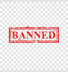 Simple red grunge rubber stamp effect banned at vector