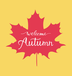 welcome autumn hand lettering vector image