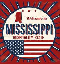 welcome to mississippi vintage grunge poster vector image