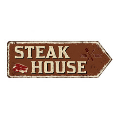 Steak house vintage rusty metal sign vector